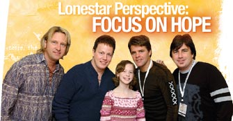 Lonestar Perspective: Focus on Hope