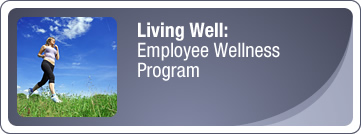 Living Well: Employee Wellness Program